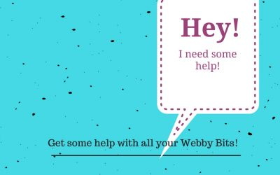 Now, how to get Help with your webby things